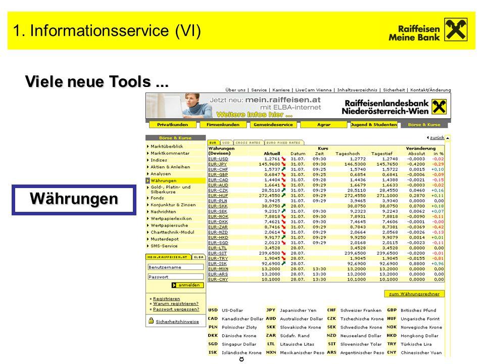 9 1. Informationsservice (VII) Viele neue Tools... und vieles mehr...