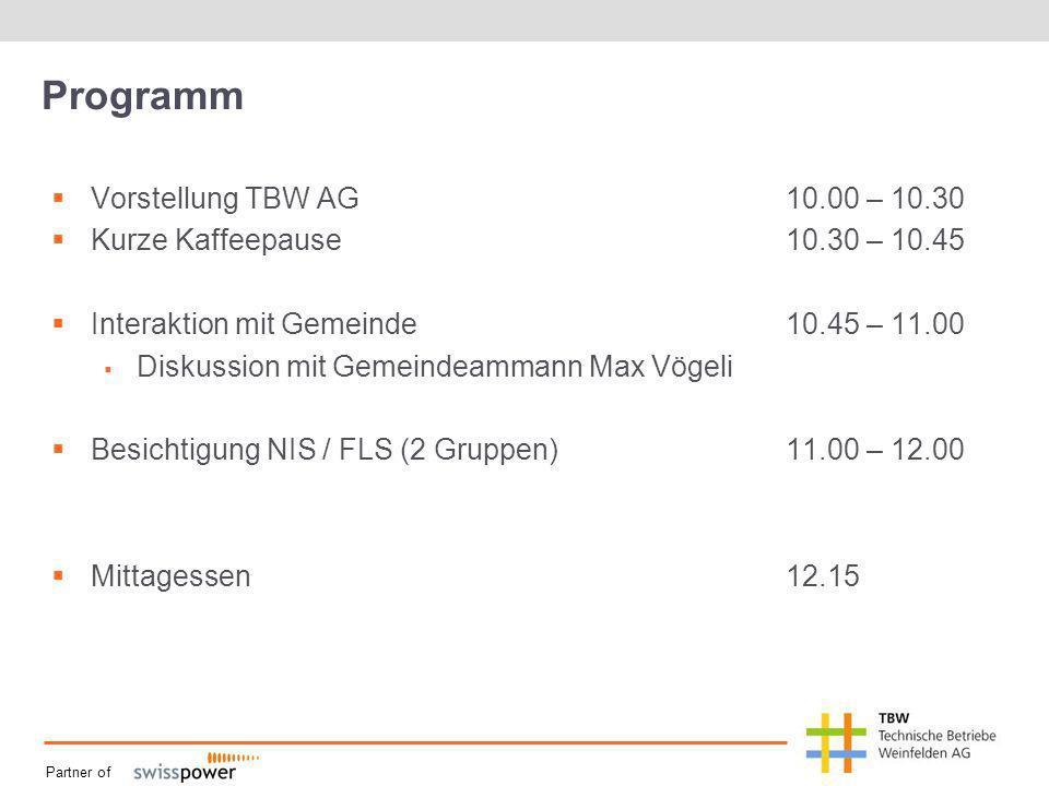 Partner of Programm Vorstellung TBW AG10.00 – 10.30 Kurze Kaffeepause10.30 – 10.45 Interaktion mit Gemeinde10.45 – 11.00 Diskussion mit Gemeindeammann