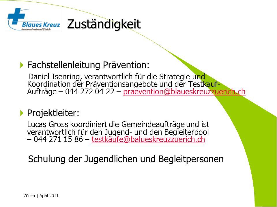 Zürich | April 2011 Fachstellenleitung Prävention: Daniel Isenring, verantwortlich für die Strategie und Koordination der Präventionsangebote und der