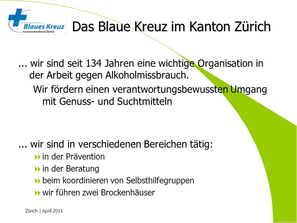 Zürich | April 2011... wir sind seit 134 Jahren eine wichtige Organisation in der Arbeit gegen Alkoholmissbrauch. Wir fördern einen verantwortungsbewu