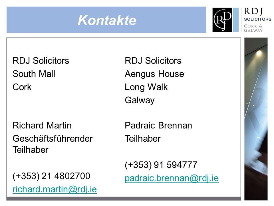 Kontakte RDJ Solicitors South Mall Cork RDJ Solicitors Aengus House Long Walk Galway Richard Martin Geschäftsführender Teilhaber (+353) 21 4802700 ric