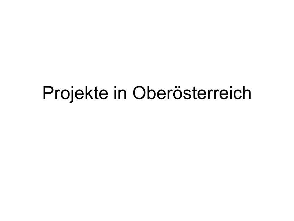 Projekte in Oberösterreich