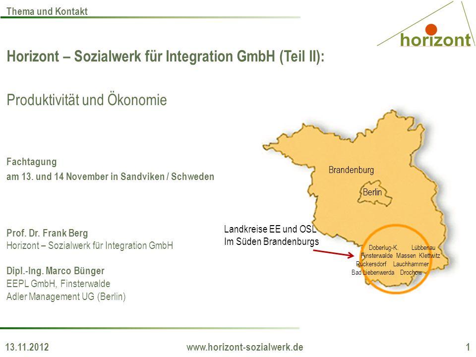 Horizont – Sozialwerk für Integration GmbH (Teil II): Produktivität und Ökonomie Fachtagung am 13. und 14 November in Sandviken / Schweden Prof. Dr. F