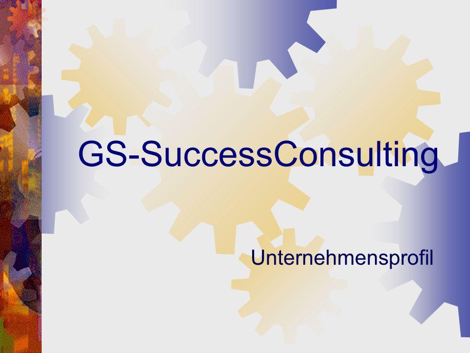 Kontakt GS-SuccessConsulting Görlitzer Str.7 71229 Leonberg Tel.