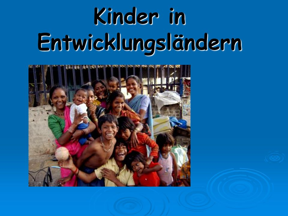 Kinder in Entwicklungsländern