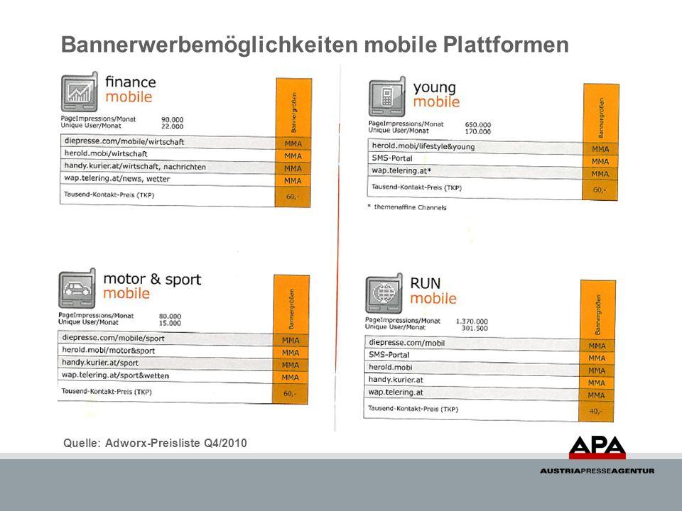 Bannerwerbemöglichkeiten mobile Plattformen Quelle: Adworx-Preisliste Q4/2010