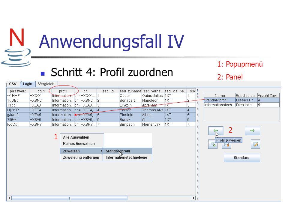 Anwendungsfall IV Schritt 4: Profil zuordnen 1 2 1: Popupmenü 2: Panel