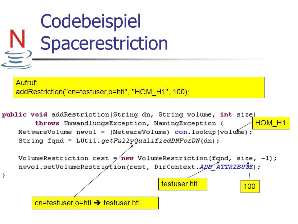 Codebeispiel Spacerestriction Aufruf: addRestriction(