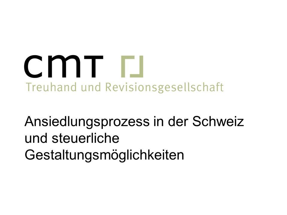 Ansiedlungsprozess in der Schweiz und steuerliche Gestaltungsmöglichkeiten