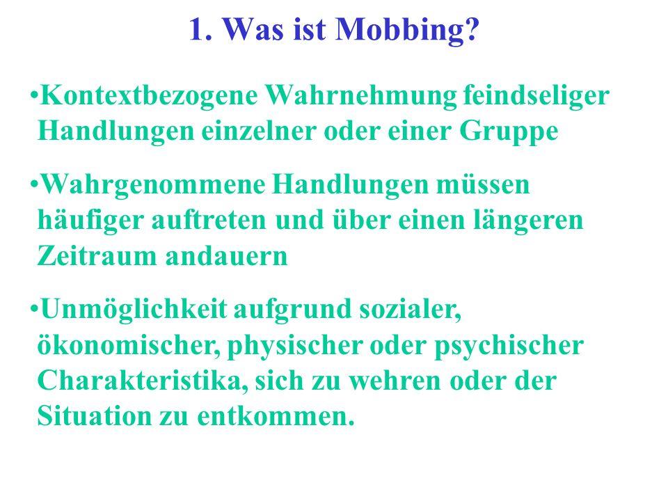 B. Grundaussagen zu Mobbing