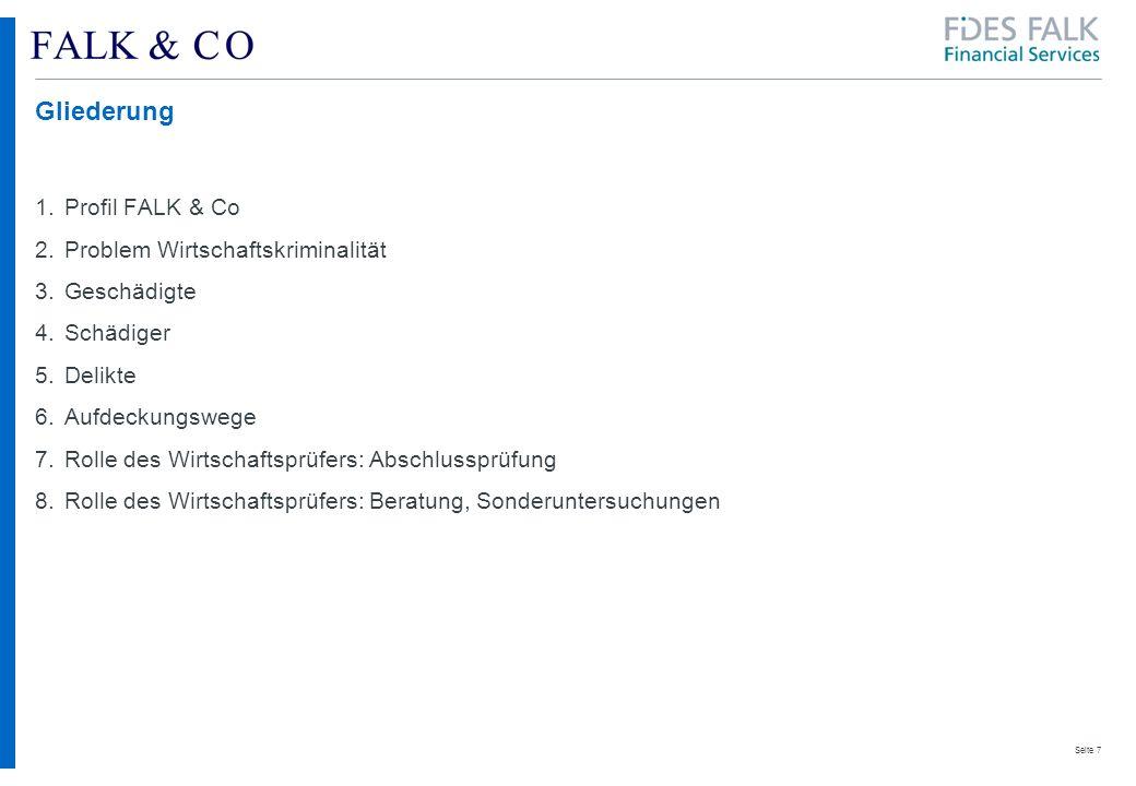 Seite 8 1.Profil FALK & Co Mittelständische, unabhängige Wirtschaftsprüfungs- und Steuerberatungsgesellschaft Gründung vor 75 Jahren Partnerschaftliche Organisation Ca.