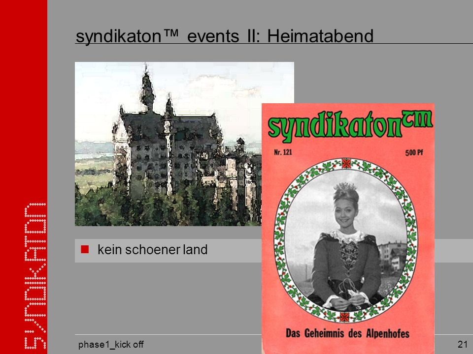 phase1_kick off 21 kein schoener land syndikaton events II: Heimatabend