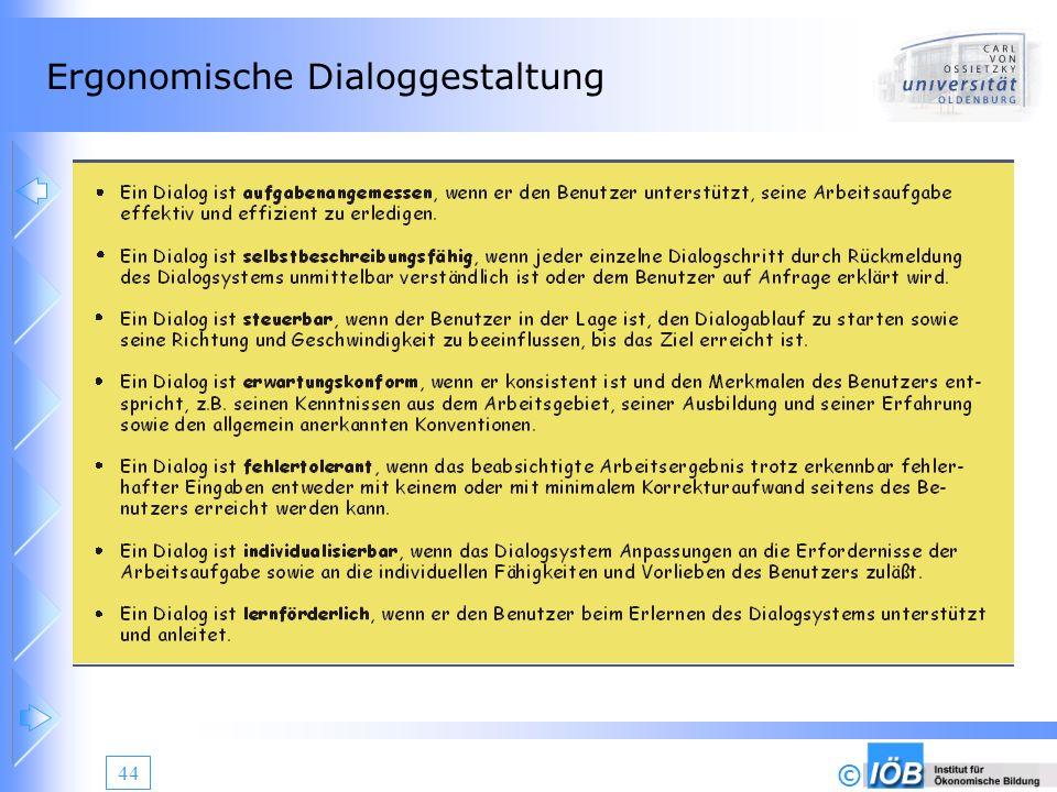 © 44 Ergonomische Dialoggestaltung