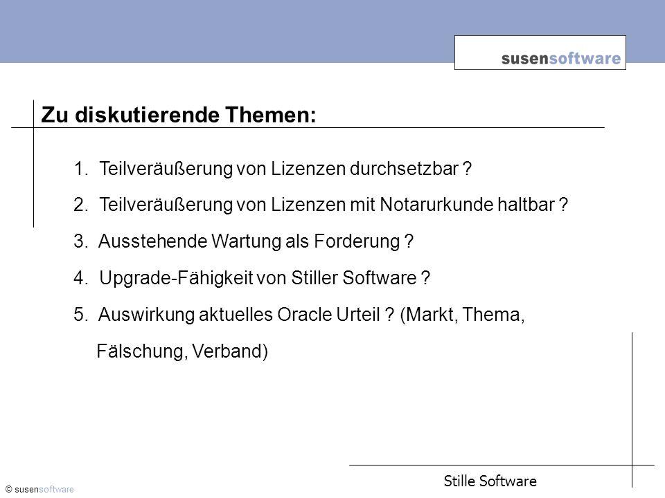 Zu diskutierende Themen: © susensoftware 1.Teilveräußerung von Lizenzen durchsetzbar .