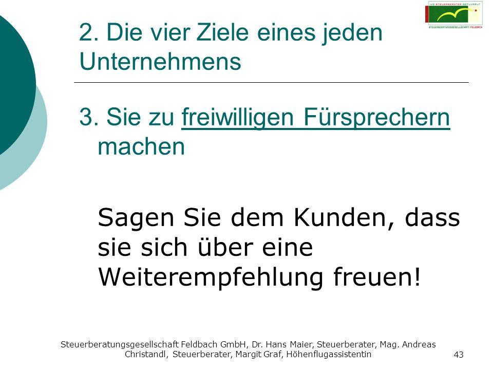 Steuerberatungsgesellschaft Feldbach GmbH, Dr. Hans Maier, Steuerberater, Mag. Andreas Christandl, Steuerberater, Margit Graf, Höhenflugassistentin 43