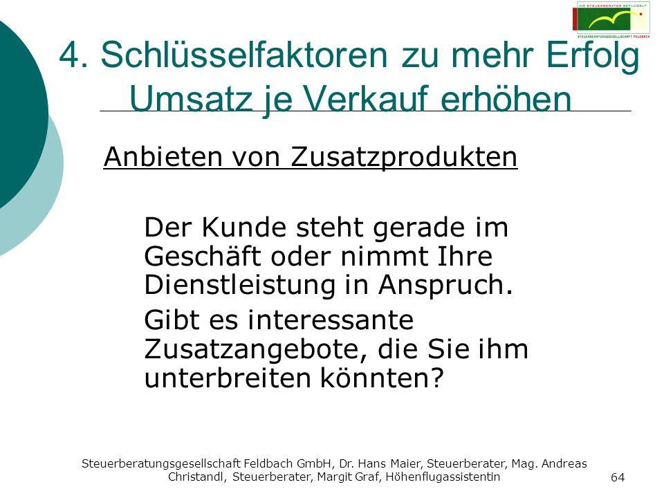 Steuerberatungsgesellschaft Feldbach GmbH, Dr. Hans Maier, Steuerberater, Mag. Andreas Christandl, Steuerberater, Margit Graf, Höhenflugassistentin 64