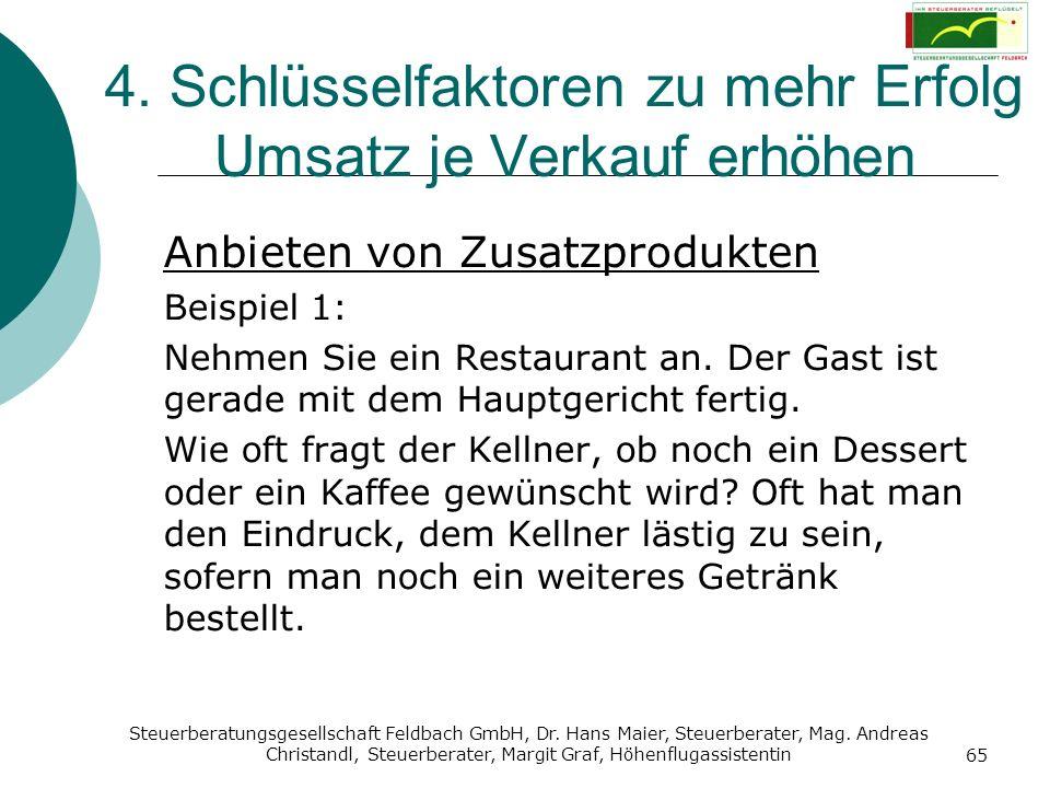 Steuerberatungsgesellschaft Feldbach GmbH, Dr. Hans Maier, Steuerberater, Mag. Andreas Christandl, Steuerberater, Margit Graf, Höhenflugassistentin 65