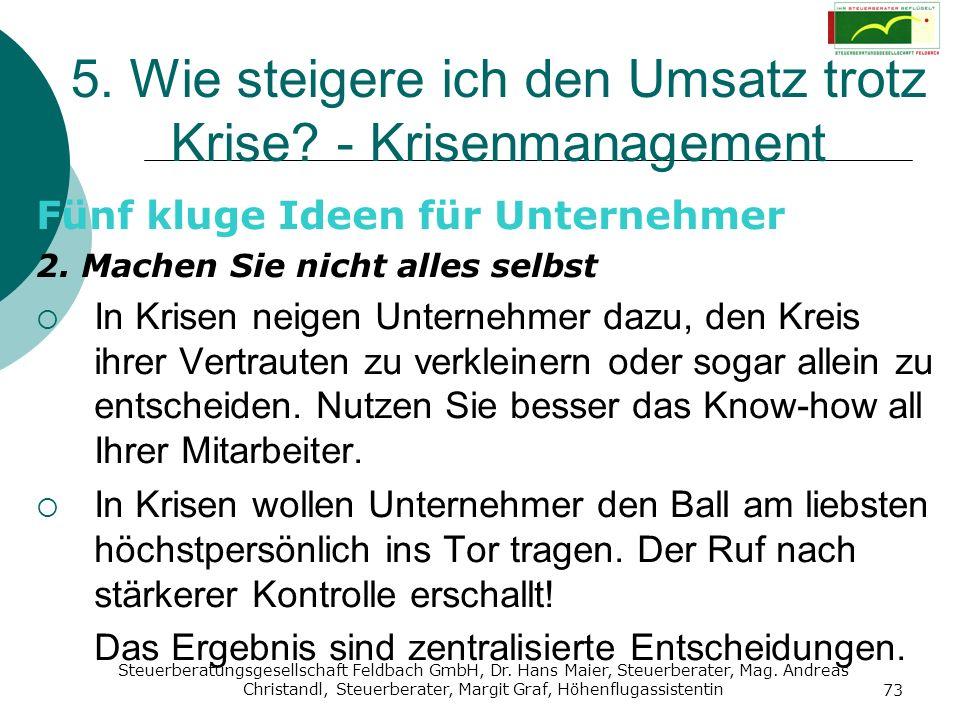 Steuerberatungsgesellschaft Feldbach GmbH, Dr. Hans Maier, Steuerberater, Mag. Andreas Christandl, Steuerberater, Margit Graf, Höhenflugassistentin 73