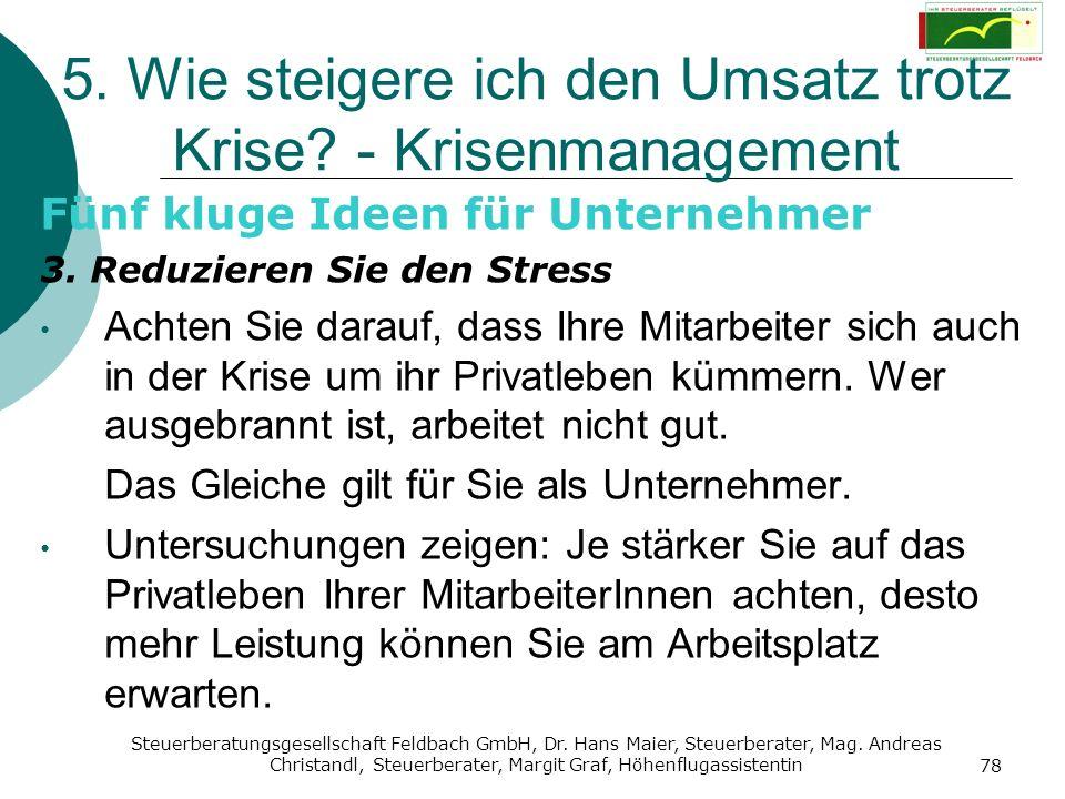 Steuerberatungsgesellschaft Feldbach GmbH, Dr. Hans Maier, Steuerberater, Mag. Andreas Christandl, Steuerberater, Margit Graf, Höhenflugassistentin 78