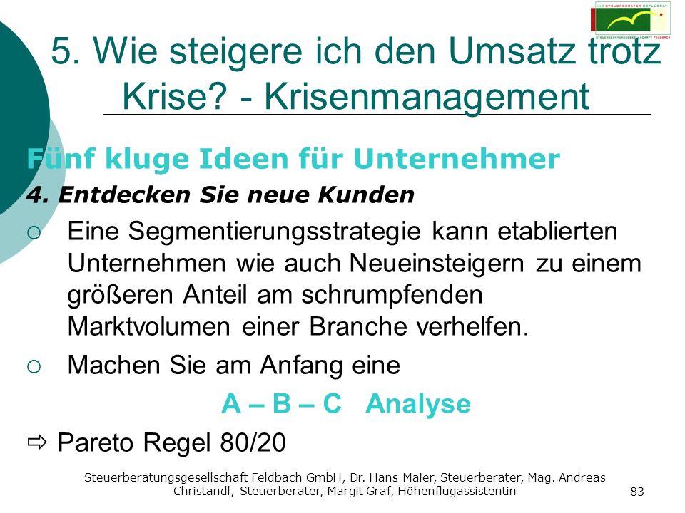 Steuerberatungsgesellschaft Feldbach GmbH, Dr. Hans Maier, Steuerberater, Mag. Andreas Christandl, Steuerberater, Margit Graf, Höhenflugassistentin 83