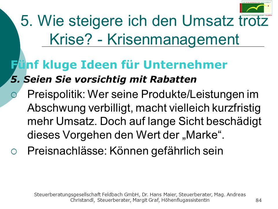 Steuerberatungsgesellschaft Feldbach GmbH, Dr. Hans Maier, Steuerberater, Mag. Andreas Christandl, Steuerberater, Margit Graf, Höhenflugassistentin 84