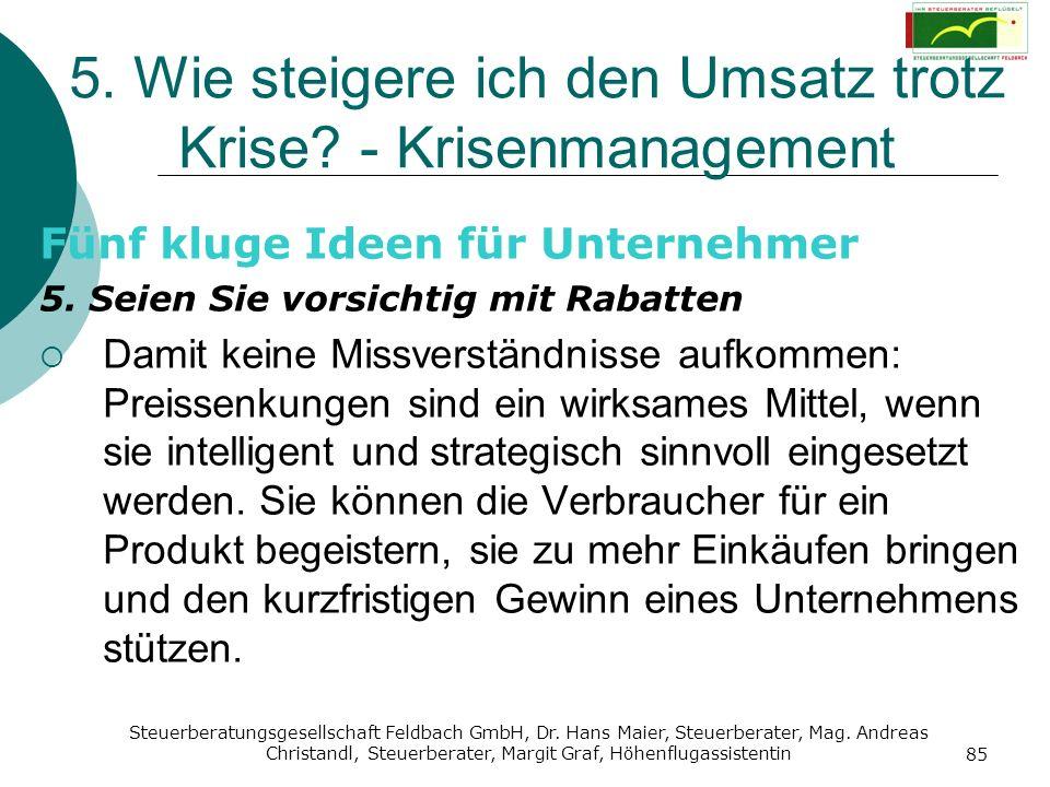 Steuerberatungsgesellschaft Feldbach GmbH, Dr. Hans Maier, Steuerberater, Mag. Andreas Christandl, Steuerberater, Margit Graf, Höhenflugassistentin 85