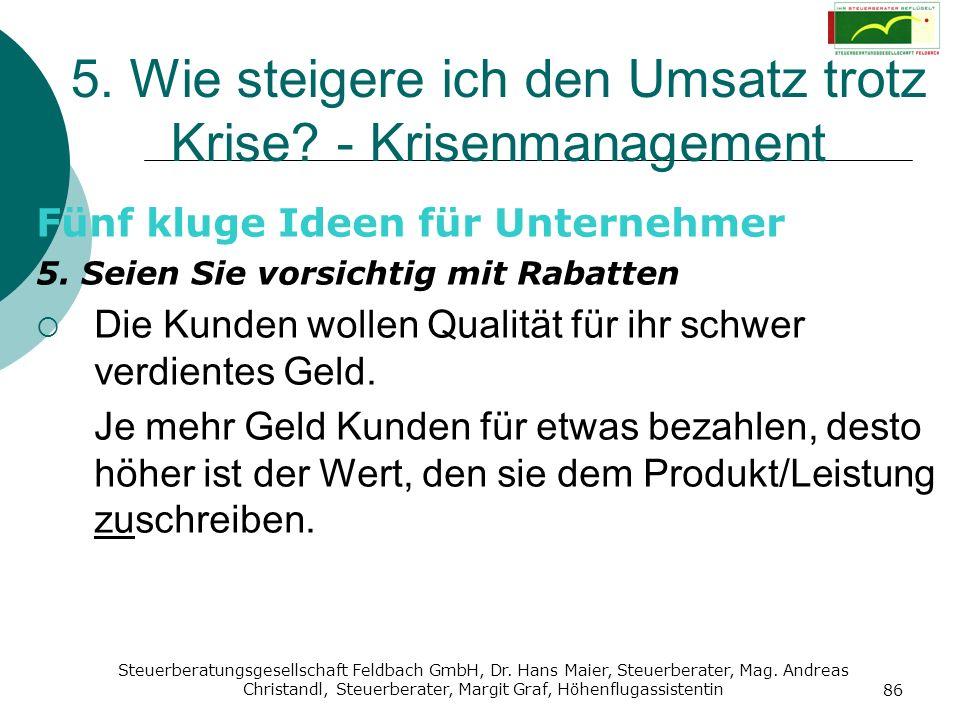 Steuerberatungsgesellschaft Feldbach GmbH, Dr. Hans Maier, Steuerberater, Mag. Andreas Christandl, Steuerberater, Margit Graf, Höhenflugassistentin 86