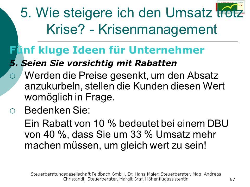 Steuerberatungsgesellschaft Feldbach GmbH, Dr. Hans Maier, Steuerberater, Mag. Andreas Christandl, Steuerberater, Margit Graf, Höhenflugassistentin 87