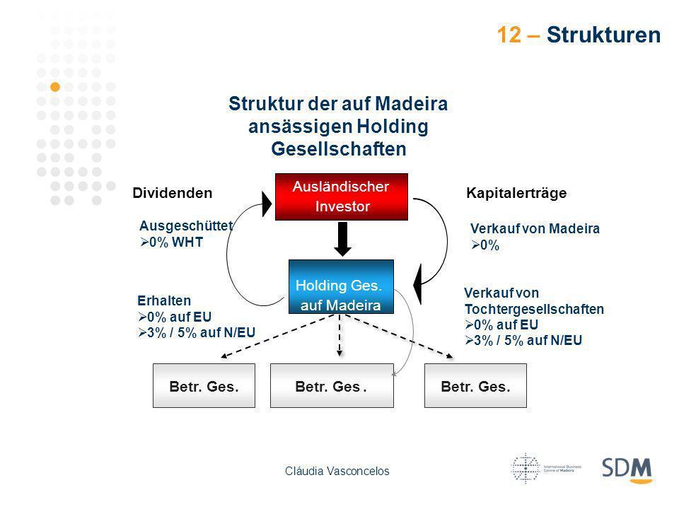 DividendenKapitalerträge Ausgeschüttet 0% WHT Erhalten 0% auf EU 3% / 5% auf N/EU Verkauf von Tochtergesellschaften 0% auf EU 3% / 5% auf N/EU Verkauf