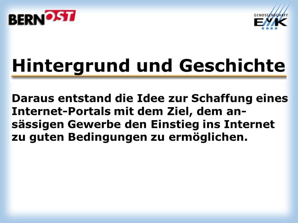 Hintergrund und Geschichte Daraus entstand die Idee zur Schaffung eines Internet-Portals mit dem Ziel, dem an- sässigen Gewerbe den Einstieg ins Internet zu guten Bedingungen zu ermöglichen.