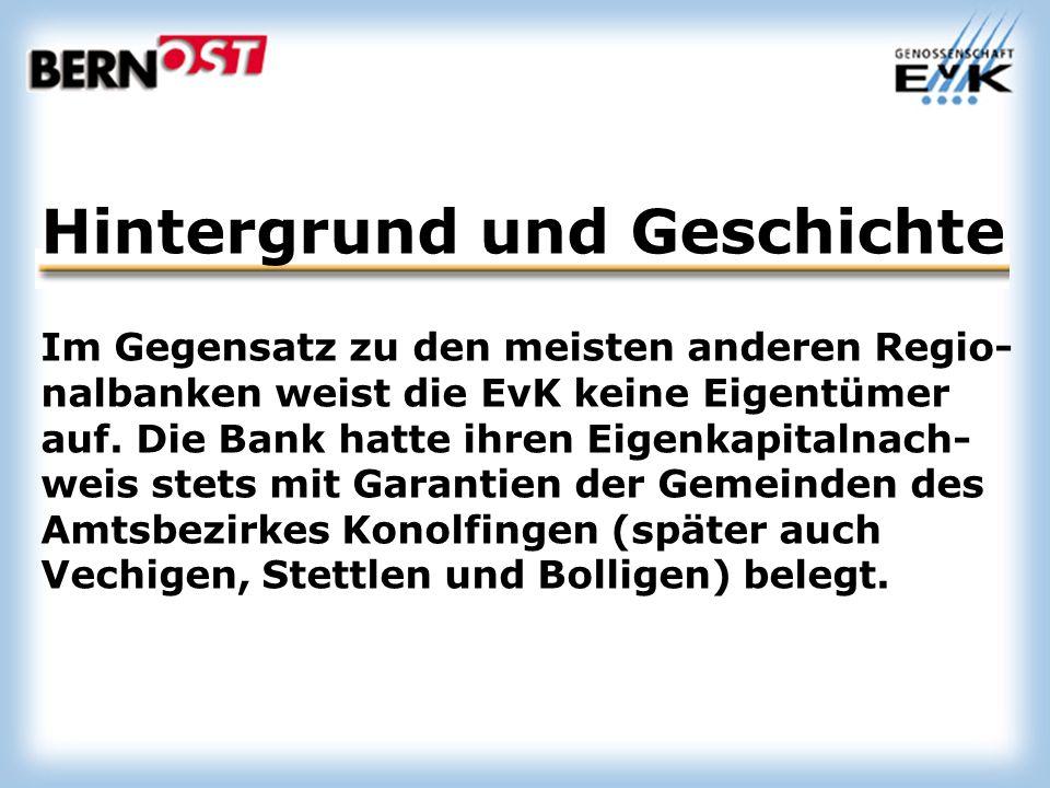 Im Gegensatz zu den meisten anderen Regio- nalbanken weist die EvK keine Eigentümer auf.