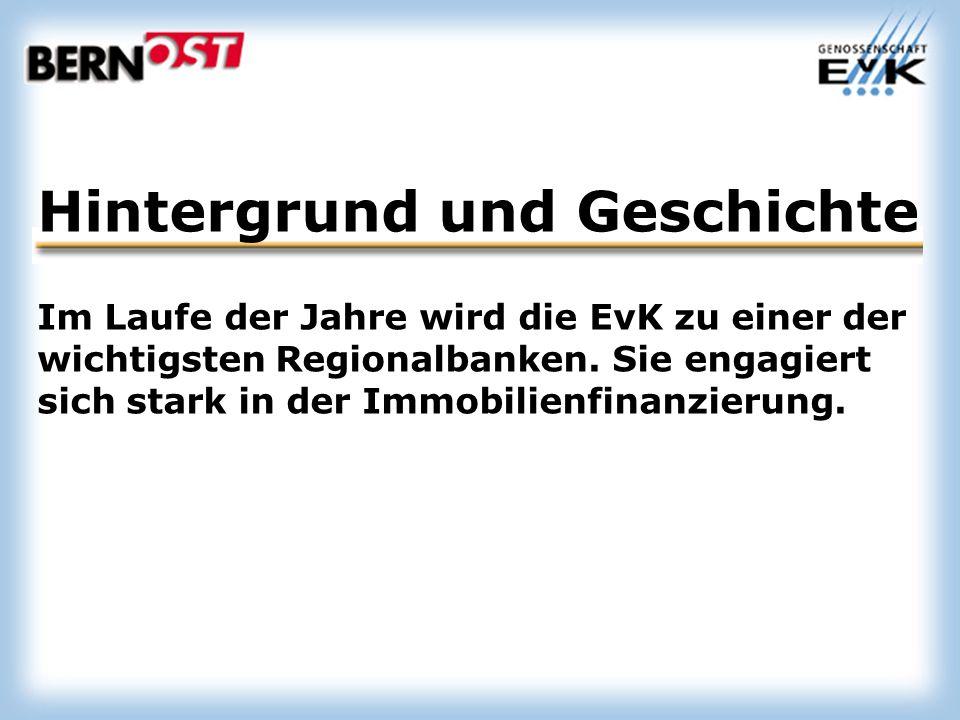 Hintergrund und Geschichte Im Laufe der Jahre wird die EvK zu einer der wichtigsten Regionalbanken.