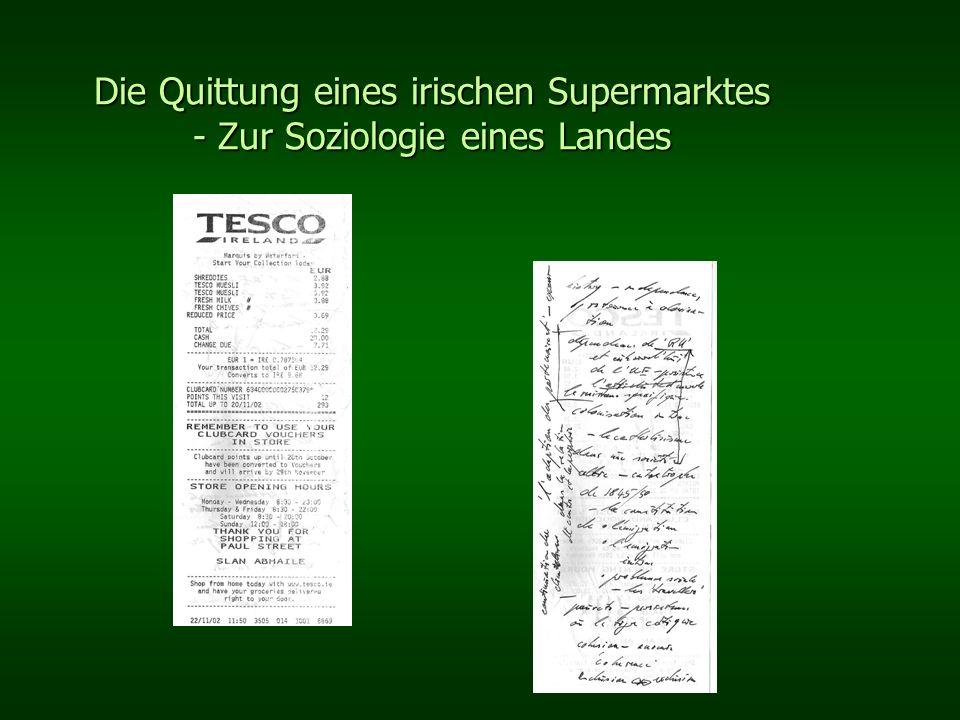 Die Quittung eines irischen Supermarktes - Zur Soziologie eines Landes Das Irische gibt sich unscheinbar und bescheiden.