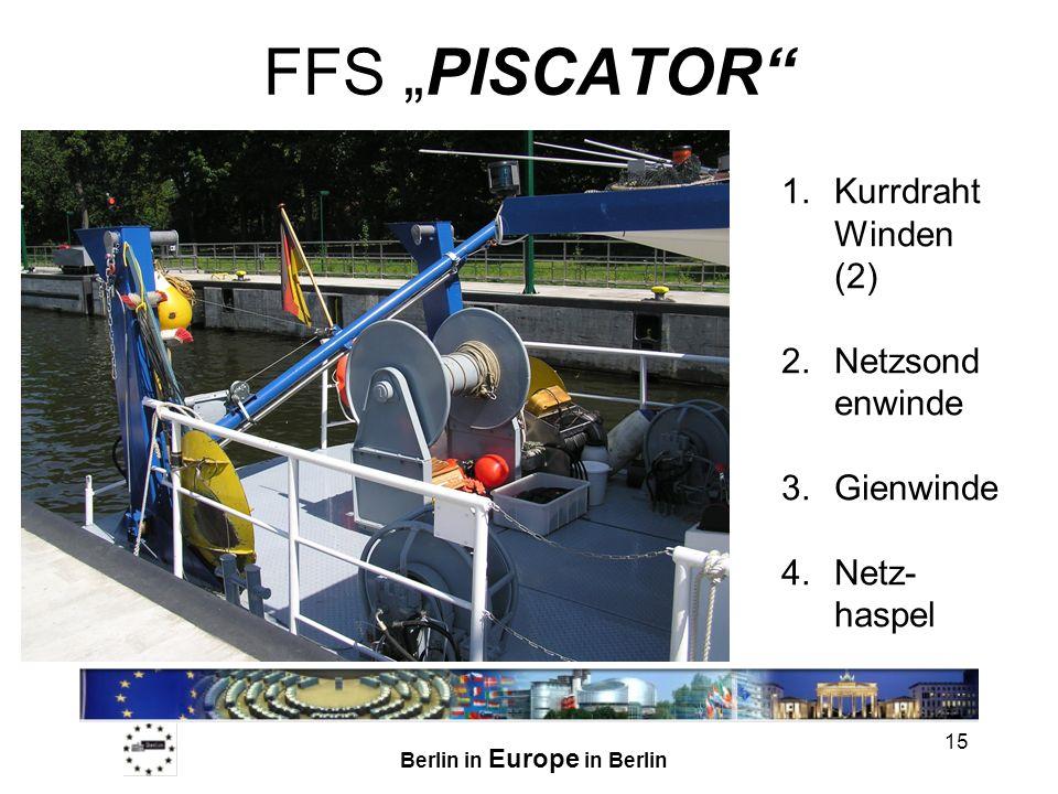 Berlin in Europe in Berlin 16 FFS PISCATOR Bongonetze (100, 250, 500 µm Maschenweite) Hochgeschwindigkeits- Planktonfanggeräte (100, 250, 100 µm mesh size) Ringtrawls (100, 250, 500 µm mesh size) van Veen Bodengreifer