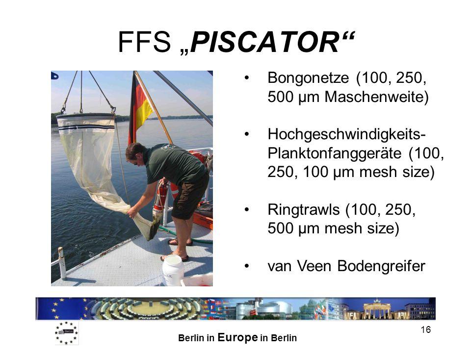 Berlin in Europe in Berlin 16 FFS PISCATOR Bongonetze (100, 250, 500 µm Maschenweite) Hochgeschwindigkeits- Planktonfanggeräte (100, 250, 100 µm mesh