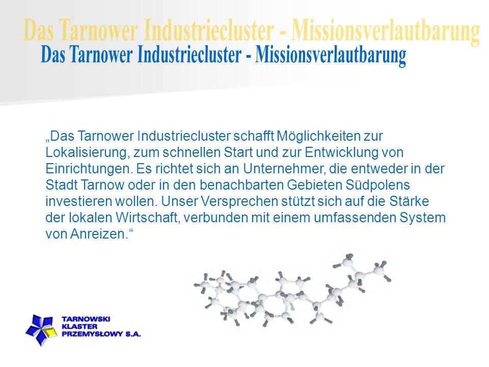 Das TARNOWER INDUSTRIECLUSTER AG SŁOWACKI-STR.33-37 33-100 TARNÓW TEL.
