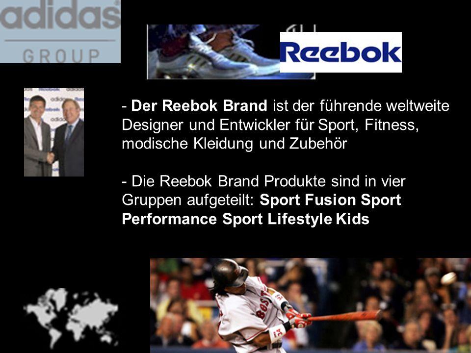 - Der Reebok Brand ist der führende weltweite Designer und Entwickler für Sport, Fitness, modische Kleidung und Zubehör - Die Reebok Brand Produkte si