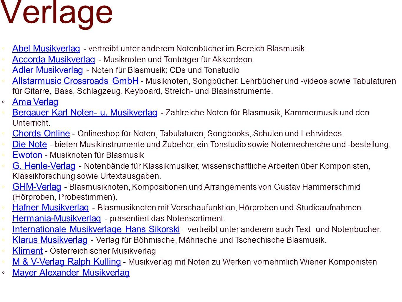 Verlage Abel Musikverlag - vertreibt unter anderem Notenbücher im Bereich Blasmusik.Abel Musikverlag Accorda Musikverlag - Musiknoten und Tonträger fü
