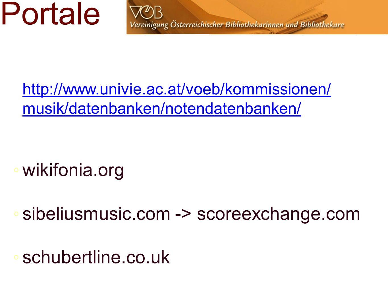 Portale wikifonia.org sibeliusmusic.com -> scoreexchange.com schubertline.co.uk http://www.univie.ac.at/voeb/kommissionen/ musik/datenbanken/notendatenbanken/