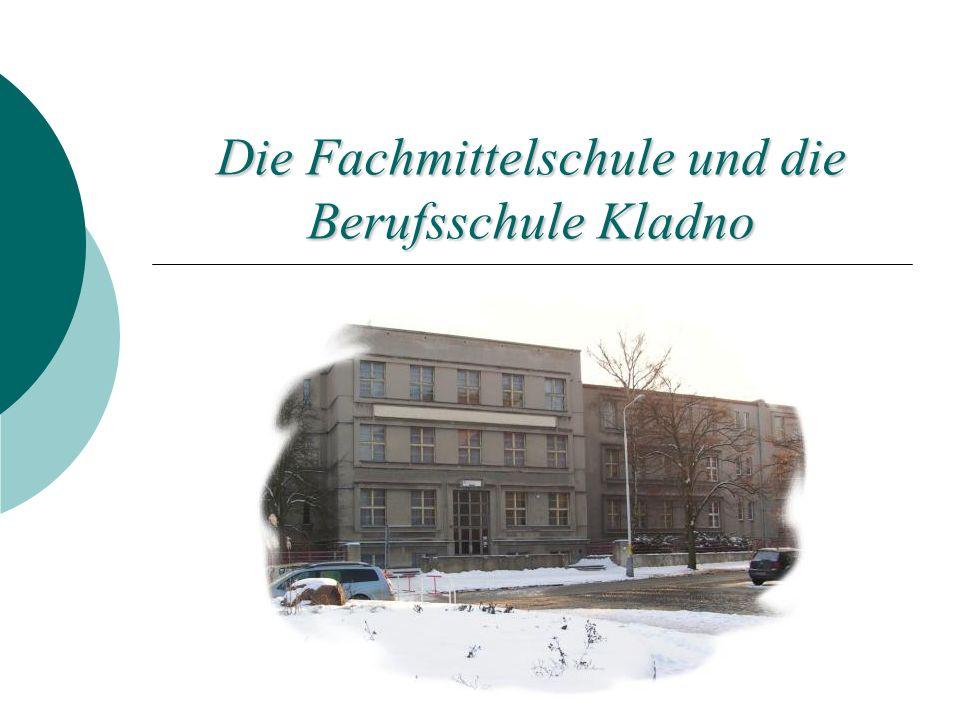 Die Fachmittelschule und die Berufsschule Kladno