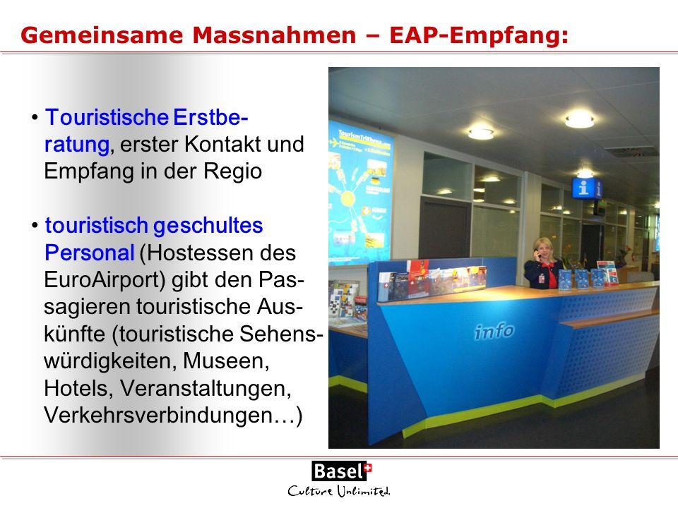 Touristische Erstbe- ratung, erster Kontakt und Empfang in der Regio touristisch geschultes Personal (Hostessen des EuroAirport) gibt den Pas- sagiere