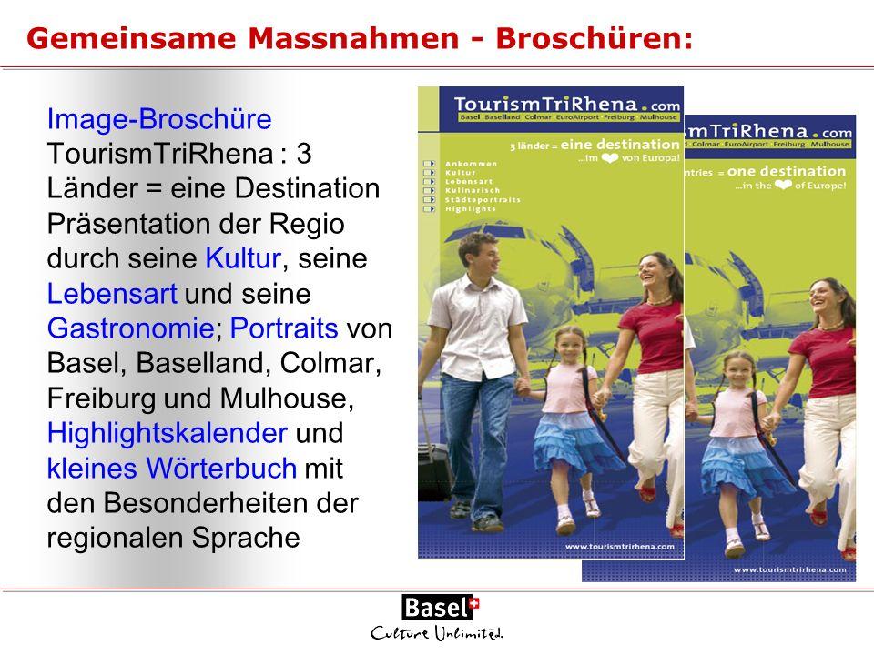 Image-Broschüre TourismTriRhena : 3 Länder = eine Destination Präsentation der Regio durch seine Kultur, seine Lebensart und seine Gastronomie; Portra
