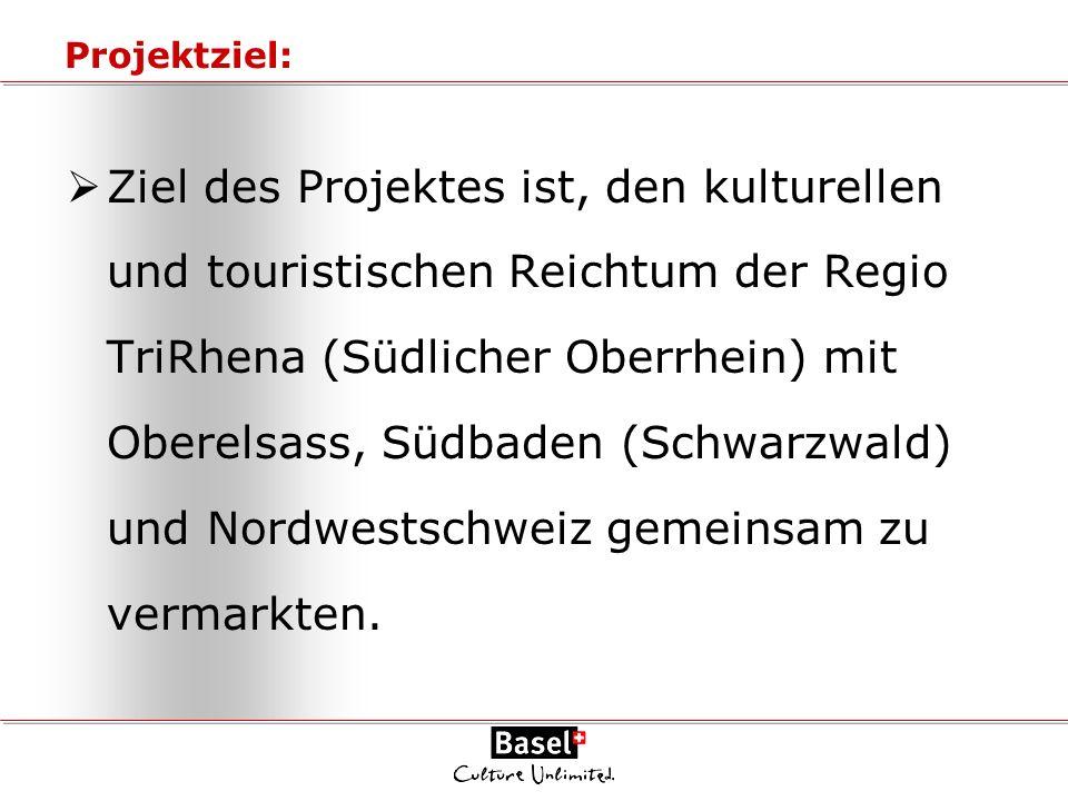 Projektziel: Ziel des Projektes ist, den kulturellen und touristischen Reichtum der Regio TriRhena (Südlicher Oberrhein) mit Oberelsass, Südbaden (Sch