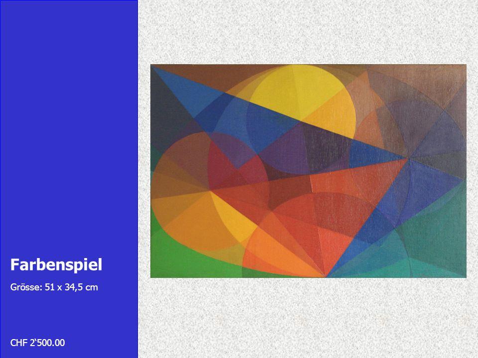 Farbenspiel Grösse: 51 x 34,5 cm CHF 2500.00
