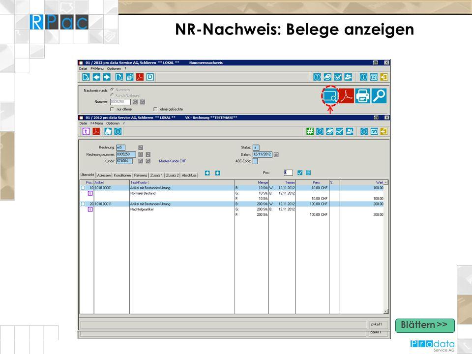 NR-Nachweis: Belege anzeigen Beleg anzeigen - Detailliertes Anzeigen über die rechte Maustaste - Direktes Anzeigen der Auftragpositionen Blättern >>