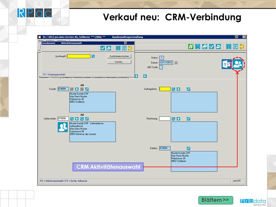 Verkauf neu: CRM-Verbindung CRM Aktivitätenauswahl Blättern >>