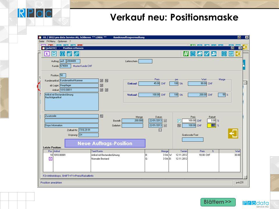 Verkauf neu: Positionsmaske Klick Aufruf: Detailmaske Zugriff auf alle Funktionen und Eingabefelder - Grosse Buttons für Zusatzfunktionen wie Beleg Sc