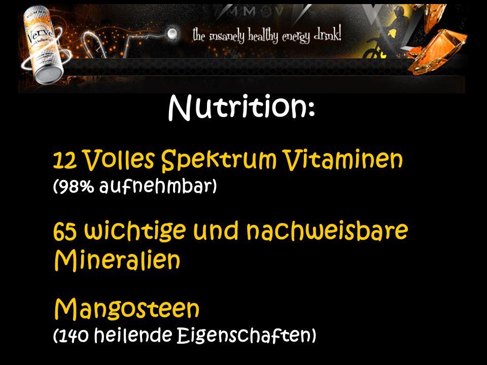 Nutrition: 12 Volles Spektrum Vitaminen (98% aufnehmbar) 65 wichtige und nachweisbare Mineralien Mangosteen (140 heilende Eigenschaften)
