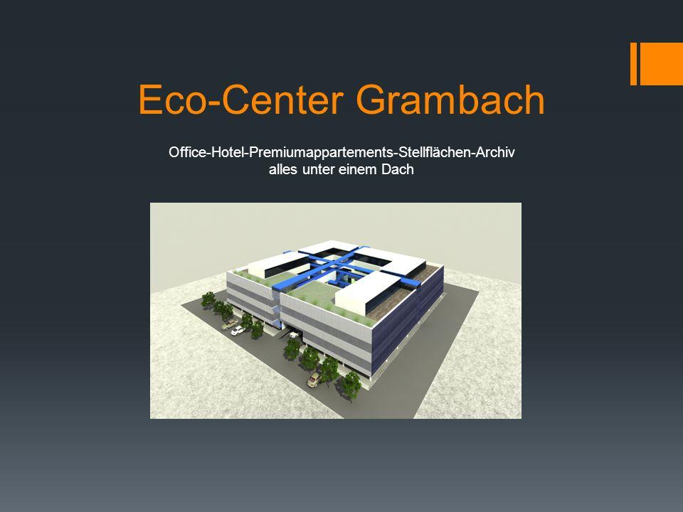 Eco-Center Grambach Office-Hotel-Premiumappartements-Stellflächen-Archiv alles unter einem Dach