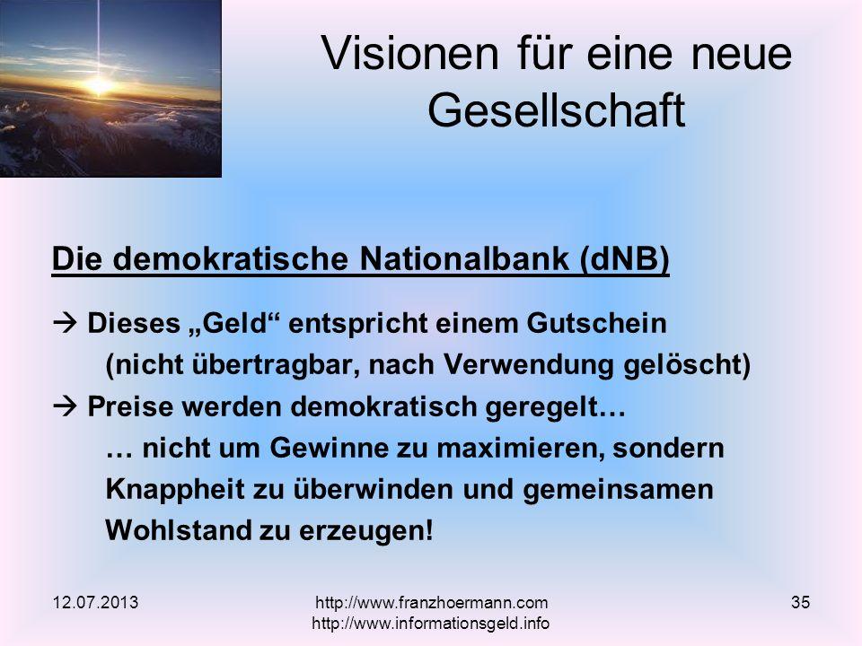 Die demokratische Nationalbank (dNB) Dieses Geld entspricht einem Gutschein (nicht übertragbar, nach Verwendung gelöscht) Preise werden demokratisch g
